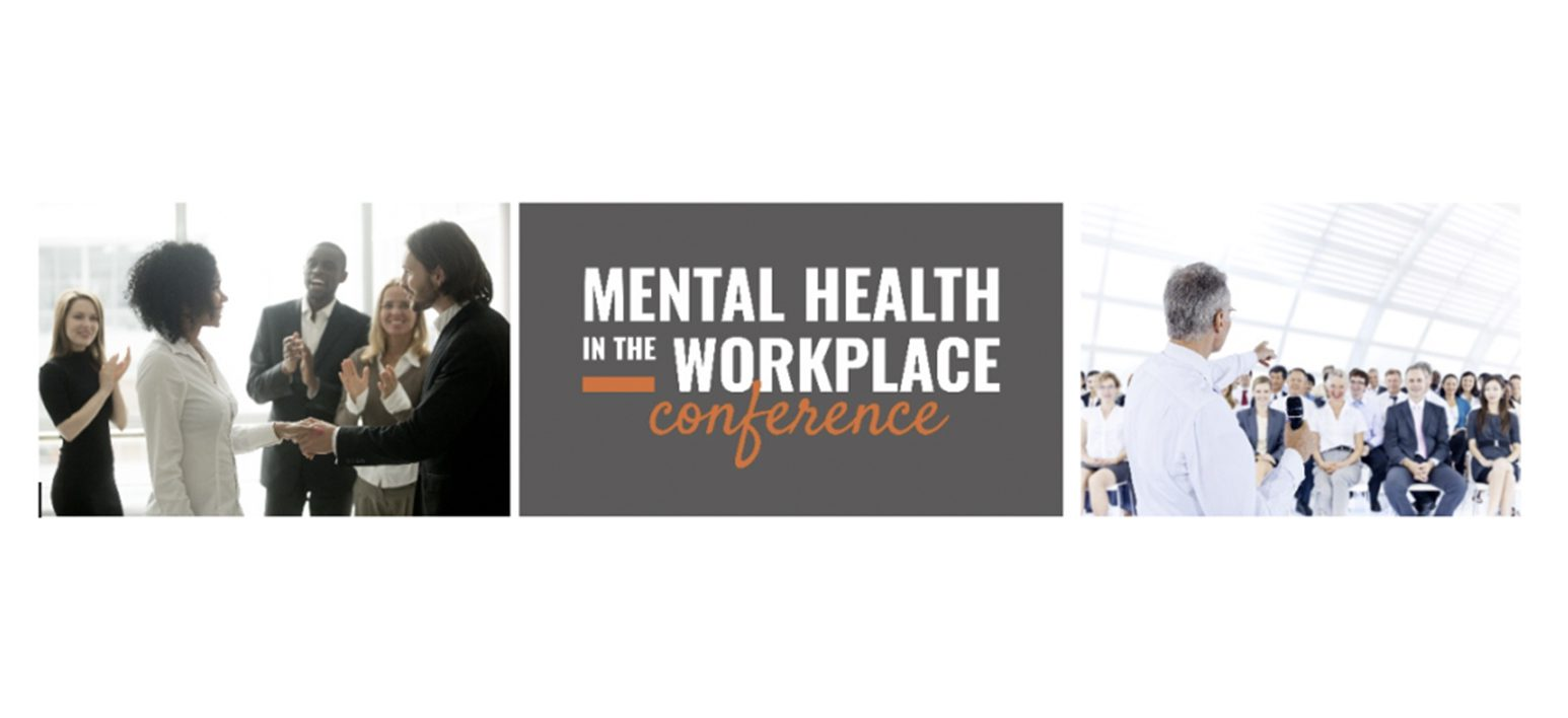 Mental Health in the Workplace Conference thumbnail